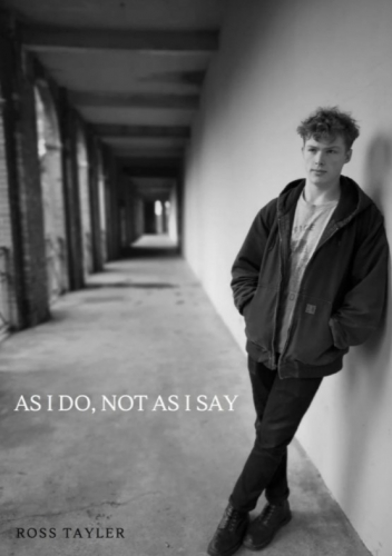 As I Do, Not As I Say By Ross Tayler (2021 original PDF)