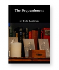 The Bequeathment By Todd Landman