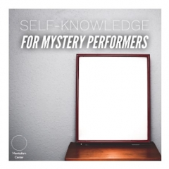 Self Knowledge For Mystery Performers By Pablo Amira